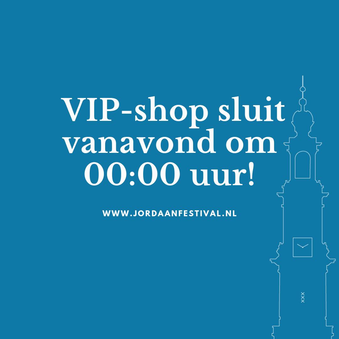 Vip-shop Jordaan Festival sluit 3 sept 2019 om 00:00 uur